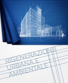 Rigenerazione Urbana e Ambientale