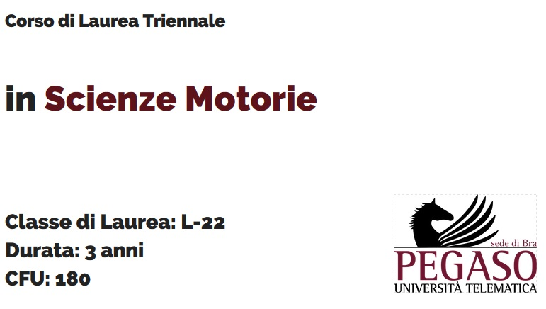 Corso di Laurea Triennale in Scienze Motorie L 22 - Unipegaso