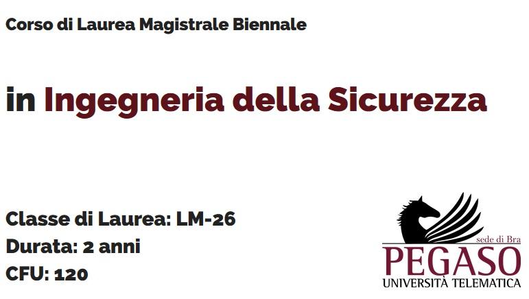 Laurea Magistrale Biennale in Ingegneria della Sicurezza (LM-26) – Unipegaso