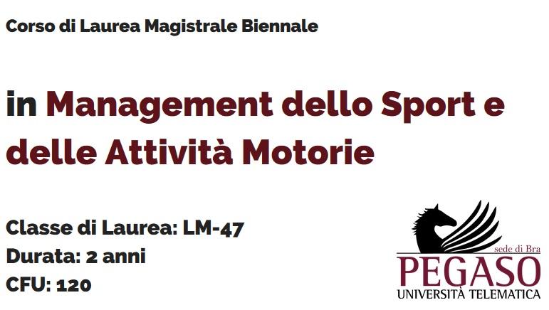 Corso di Laurea Magistrale Biennale in Management dello Sport e delle Attività Motorie LM 47 - Unipegaso