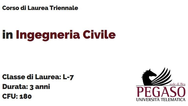 Corso di Laurea Triennale in Ingegneria Civile L 7- Unipegaso