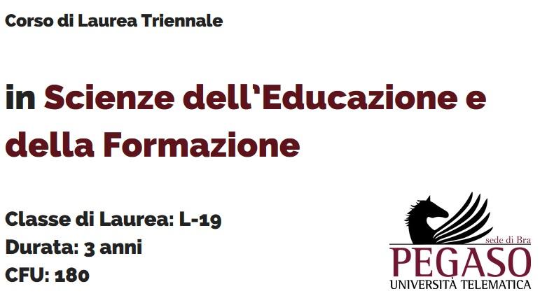 Corso di Laurea Triennale in Scienze dell'Educazione e della Formazione L 19 - Unipegaso